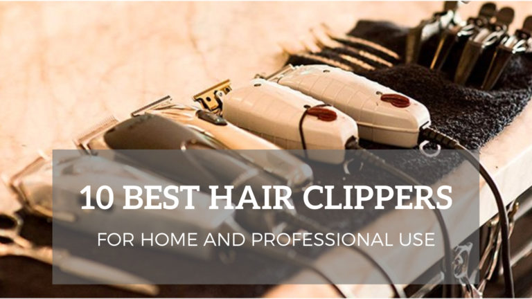 Best Hair Clippers For Men (Review) In 2020